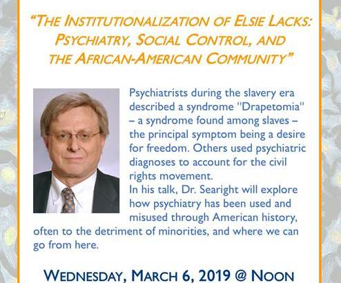 Scholar Series: Dr. Russ Searight - The Institutionalization of Elsie Lacks: Psychiatry, Social Control, and the African-American Community