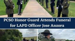 PSCO Honor Guard Attends Funeral for LAPD Officer Jose Anzora