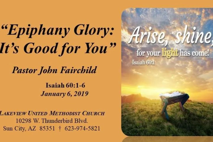 Epiphany Glory; It's Good for You