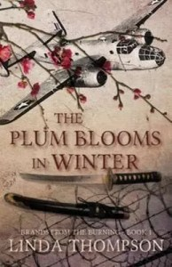 THE PLUM BLOOMS IN WINTER by Linda Thompson