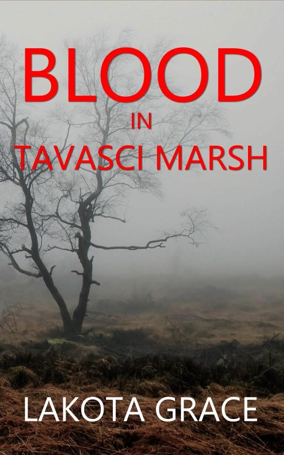 Blood in Tavasci Marsh