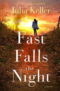 Fast Falls the Night by Julia Keller