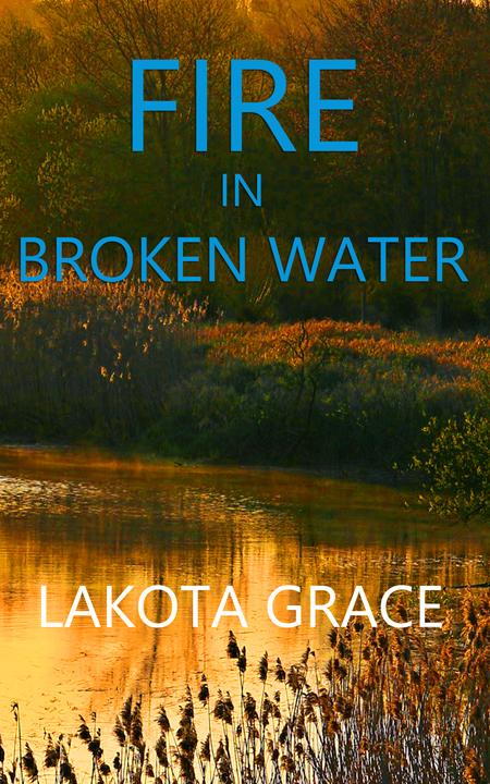 Fire in Broken Water-Pegasus Quincy Mystery #3