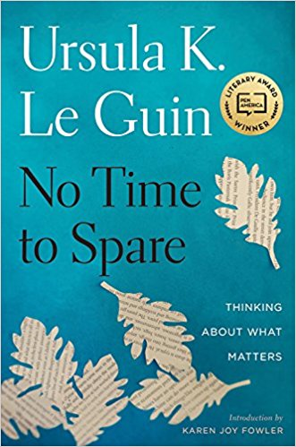Book Review: Ursula Le Guin, No Time to Spare