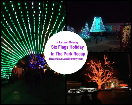 La La Land Mommy: Six Flags Holiday In The Park Recap