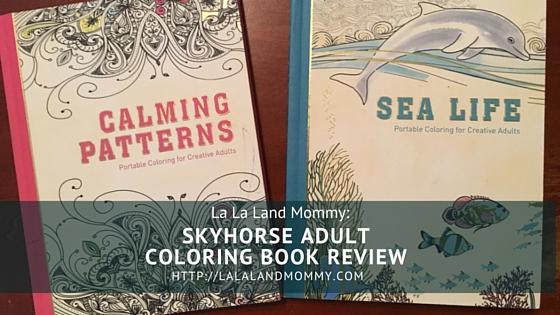 Skyhorse Adult Coloring Book Review - La La Land Mommy