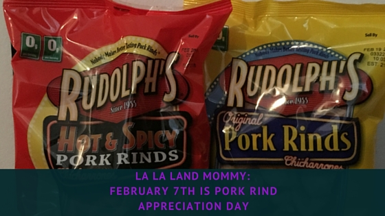 February 7th Is Pork Rind Appreciation Day