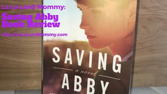 La La Land Mommy_ Saving Abby Book Review