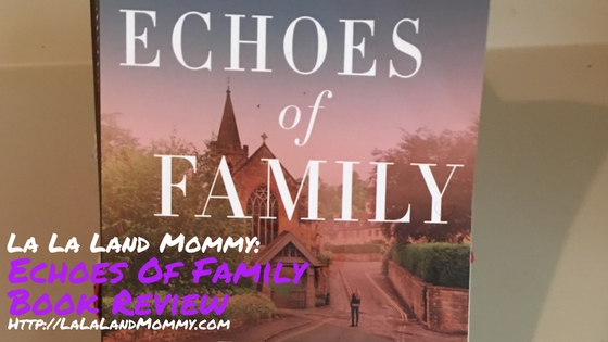 Book Review: Echoes of Family By Barbara Claypole White
