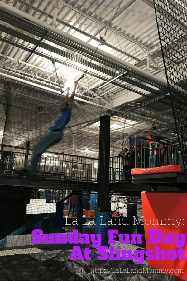 La La Land Mommy: Sunday Fun Day At Slingshot