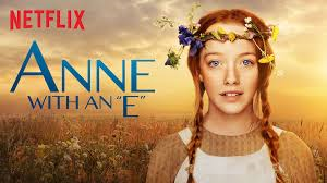 "Anne With An ""E"" On Netflix"