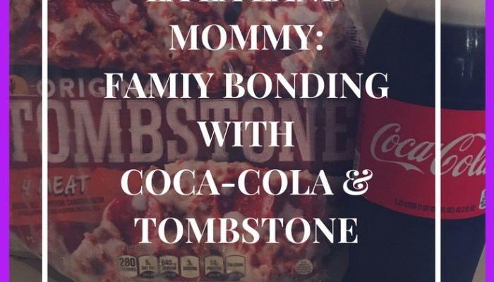 Family Bonding With Coca-Cola & Tombstone