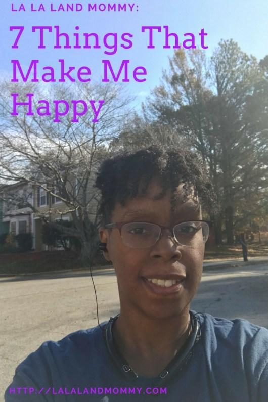 La La Land Mommy: 7 Things That Make Me Happy