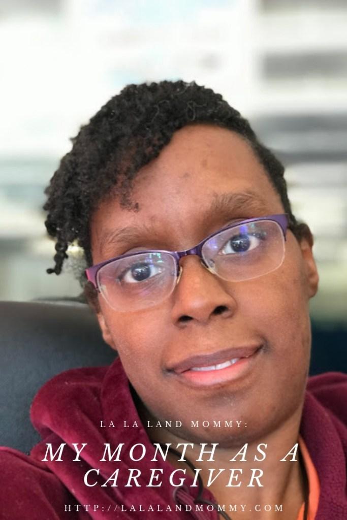 La La Land Mommy: My Month As A Caregiver