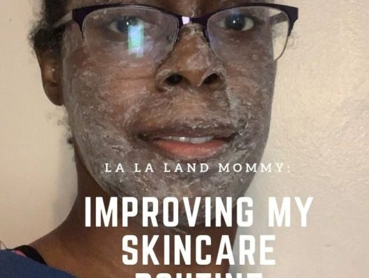 Self Love Monday: Improving My Skin Care Routine