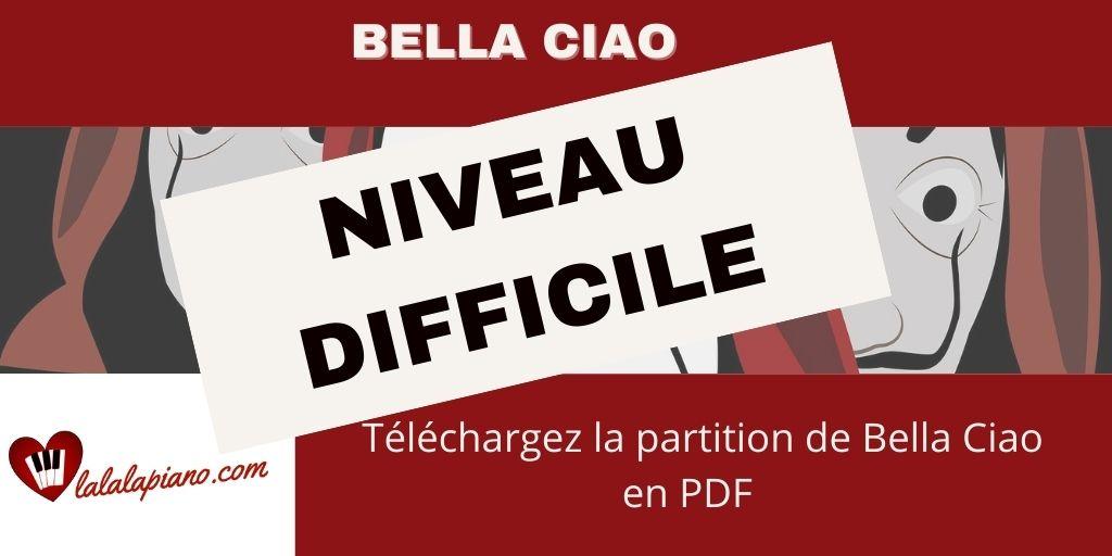 Niveau difficile Sheet music Bella Ciao La partition Piano