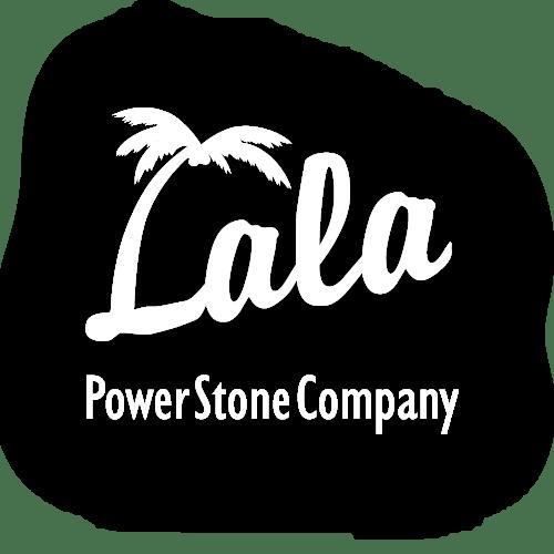 LALA Power Stone Company