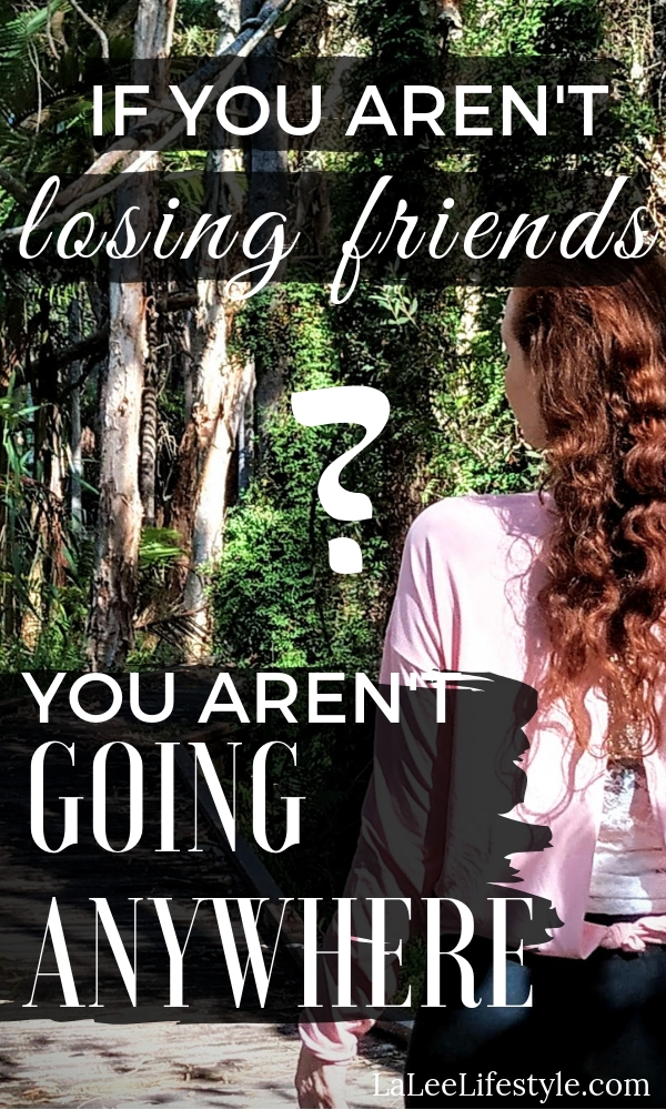 losing friends sometimes means personal growth