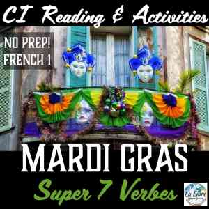 mardi-gras-cultural-reading-french-comprehensible-input-super-7-verbs