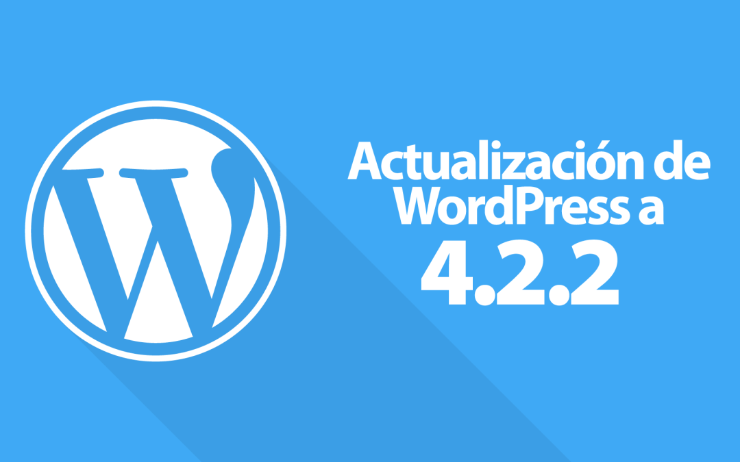 Actualización de WordPress a 4.2.2