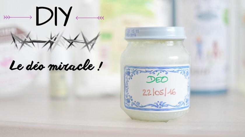 [ DIY ] Le déo MIRACLE n'a pas de nom : il est fait maison !