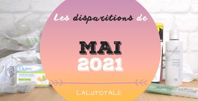 ✞ Les disparitions dans ma salle de bains en Mai 2021 ✞