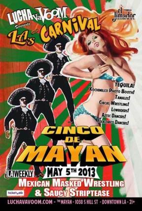 Lucha Va Voom - Cinco de Mayan 2013lightweight gloss poster, 11 x 17 in. $15