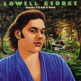 Neon Park - Lowell George - Thanks I'll Eat It Here (music promo poster)Music promo poster, 23.5 x 23.5 in. $15