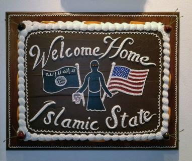 Scott Hove - Welcome Home Islamic State Cake