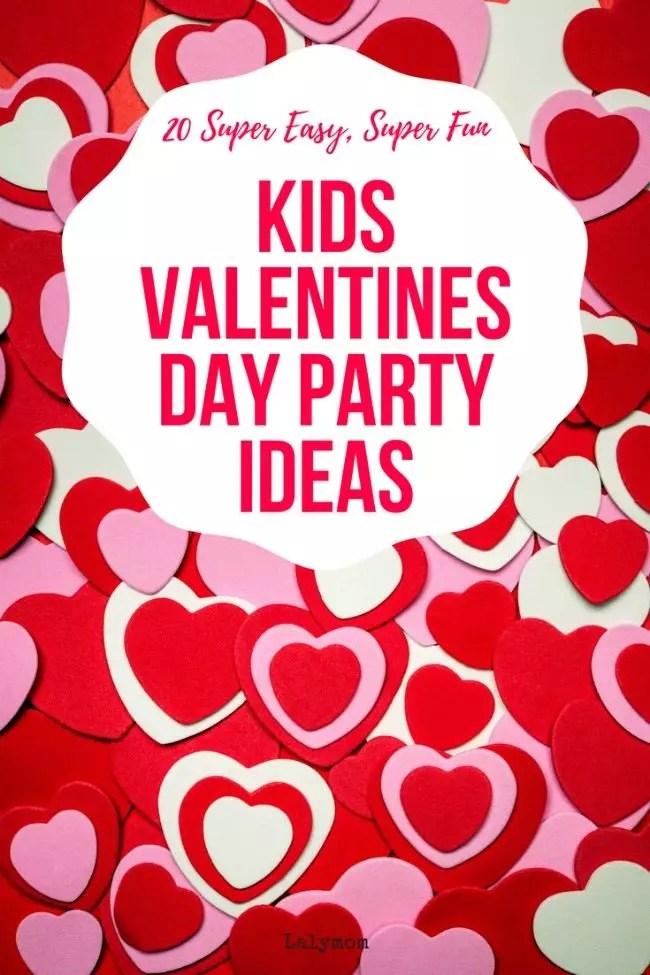 20 EASY Kids Valentines Day Party Ideas LalyMom