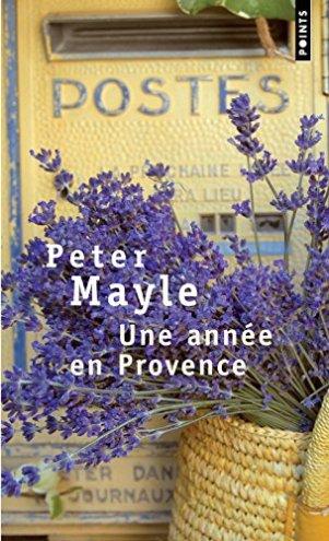 La Marinière en Voyage - Une année en Provence de Peter Mayle
