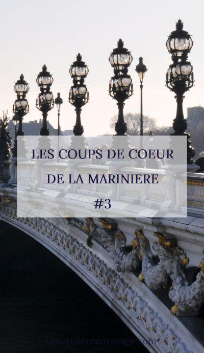 Les Coups de Cœur de la Marinière #3