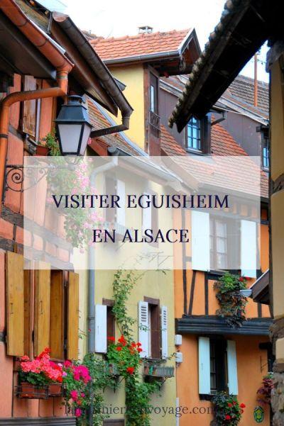Visiter Eguisheim en Alsace