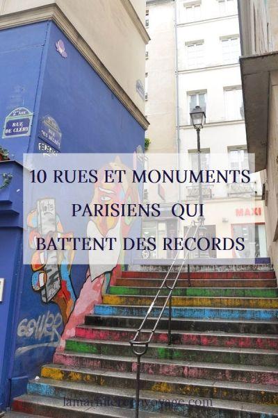 Les rues et monuments parisiens qui battent des records