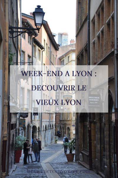 Week-end à Lyon : le Vieux Lyon