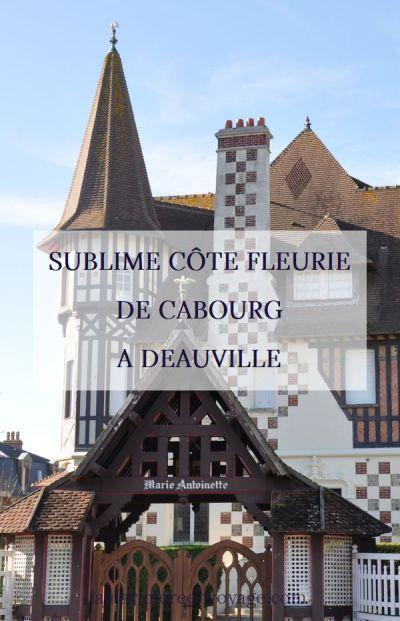 Sublime Côte fleurie - De Cabourg à Deauville