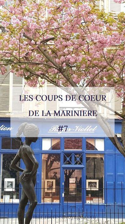 Les Coups de Cœur de la Marinière #7