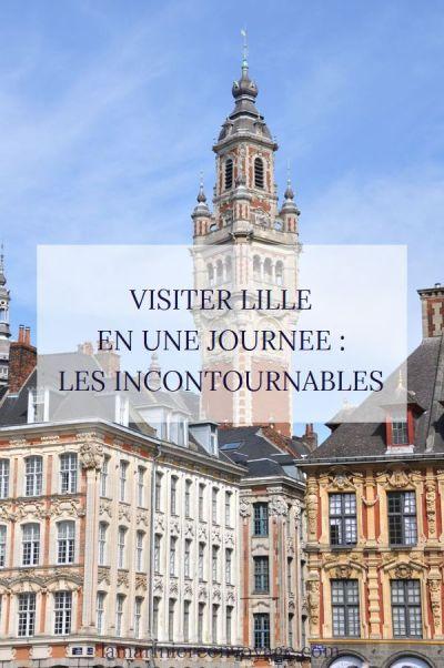 Que faire à Lille en une journée ? Les incontournables