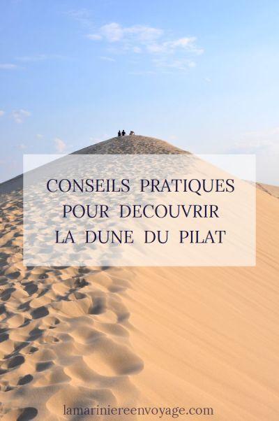 Conseils pratiques pour découvrir la Dune du Pilat