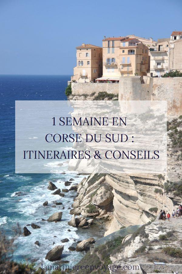 Itinéraire 1 semaine en Corse du sud - Blog La Marinière en Voyage