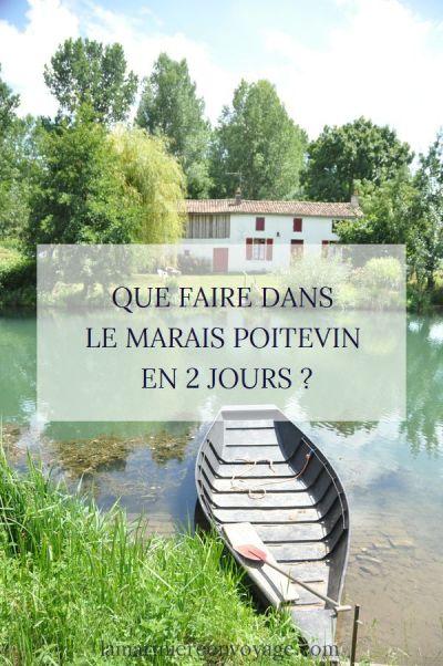 Que faire dans le Marais poitevin en 2 jours - Blog La Marinière en Voyage