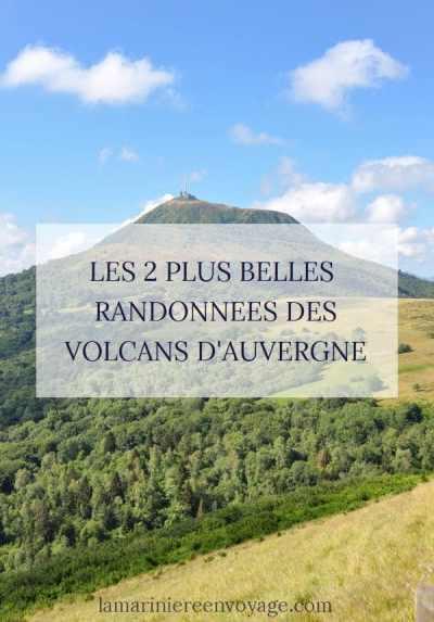 Plus belles randonnées du Puy de Dôme - Blog La Marinière en Voyage