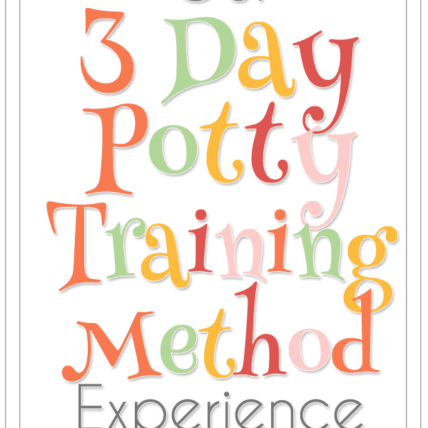 Our Experience with the 3-Day Potty Training Method