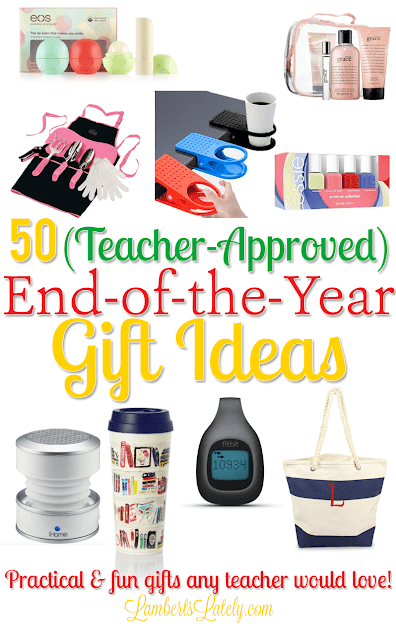 50 Teacher Approved End Of The Year Gift Ideas Lamberts