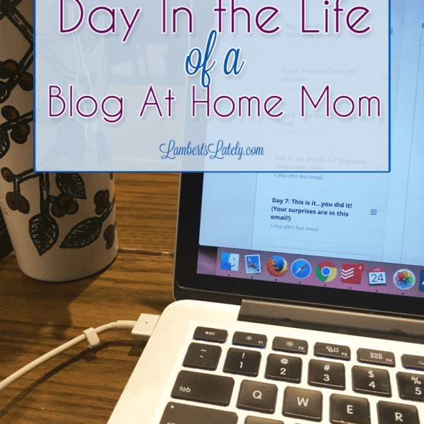 Day in the Life of a Blog At Home Mom