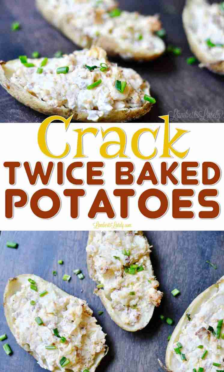 This super easy recipe for Crack Twice Baked Potatoes is loaded with the flavors  of ranch, bacon, and cheddar cheese. One of the best recipes for a quick side dish!