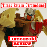 lameazoid_review_trchromedome_square