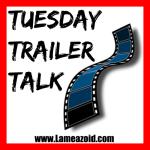 Lameazoid_tuesday_trailer_square