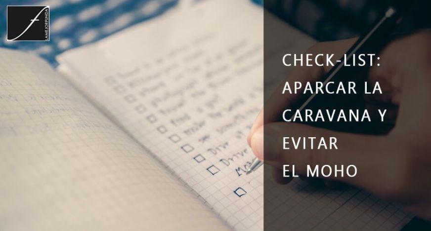 CHECK-LIST: APARCAR LA CARAVANA Y EVITAR EL MOHO