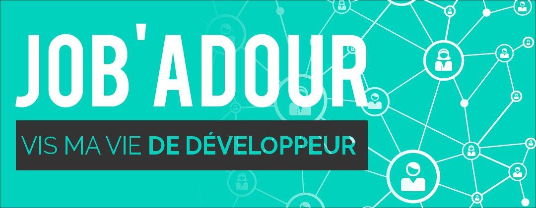 Job'Adour #1 : Vis ma vie de développeur - 9 février 2016